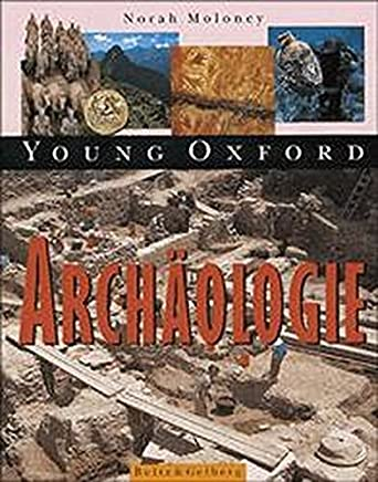 Young Oxford. Archäologie
