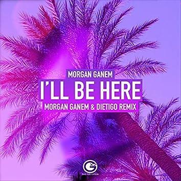 I'll Be Here (Remix)
