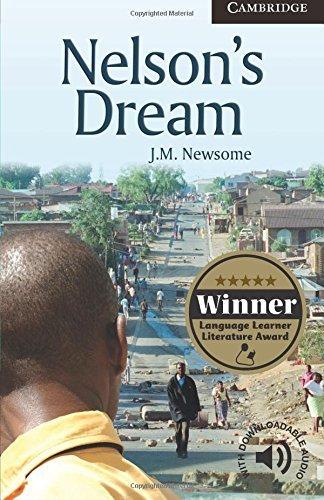 Nelson's Dream Level 6 Advanced (Cambridge English Readers) (English Edition)の詳細を見る