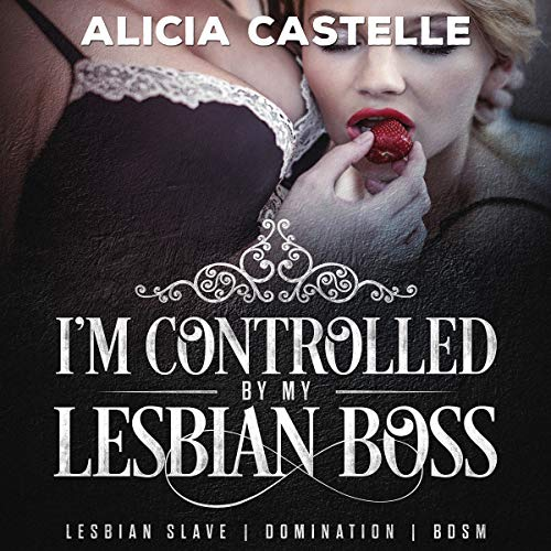 I'm Controlled by My Lesbian Boss audiobook cover art