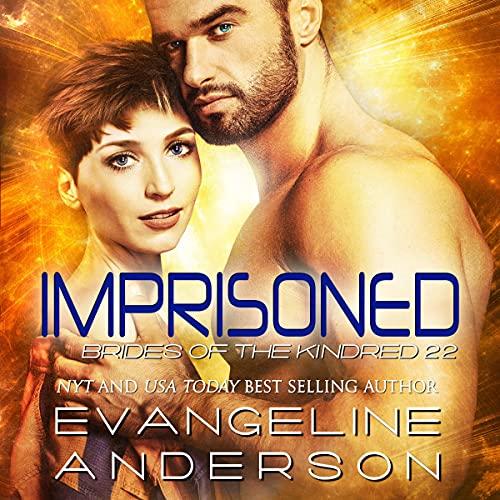Imprisoned Audiobook By Evangeline Anderson cover art