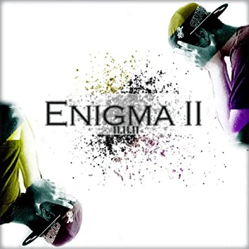 Enigma II: The War With the Woe Within