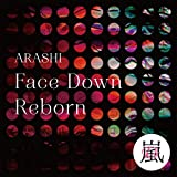 Face Down : Reborn - 嵐