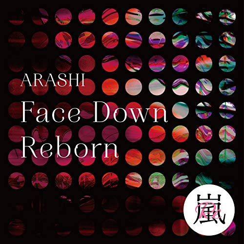 [single]Face Down : Reborn – 嵐[FLAC + MP3]