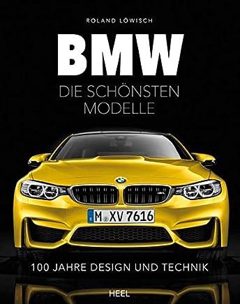 BW die schönsten odelle 100 Jahre Design und Technik by Roland Löwisch