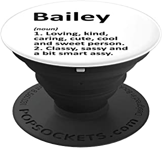 BAILEY Definition Personalized Name Funny Birthday Gift Idea PopSockets Grip and Stand for Phones and Tablets