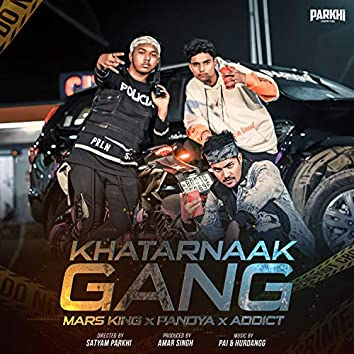 Khatarnaak Gang