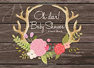 Oh Deer Baby Shower Guest Book: Pink Rustic Advice for Parents and Gift Log