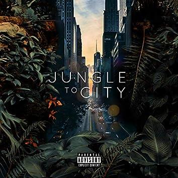 Jungle to City