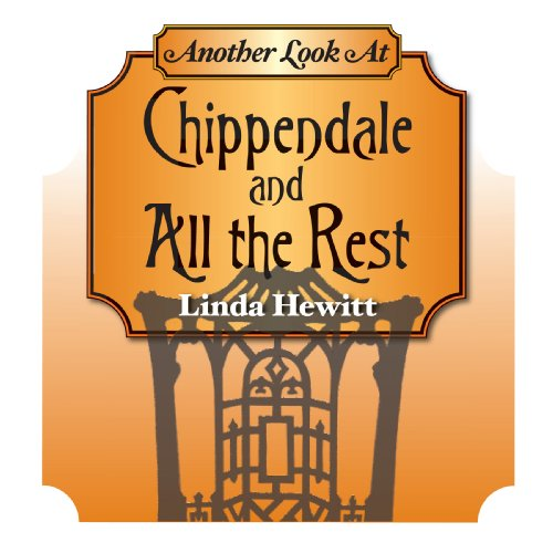 Another Look at Chippendale and All the Rest: Influences on 18th-Century English...