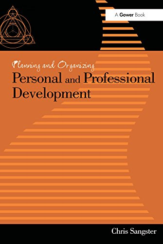 Planning and Organizing Personal and Professional Development (English Edition)