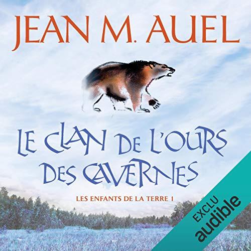 Le clan de l'ours des cavernes audiobook cover art