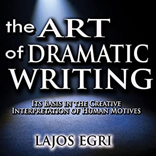 The Art of Dramatic Writing audiobook cover art