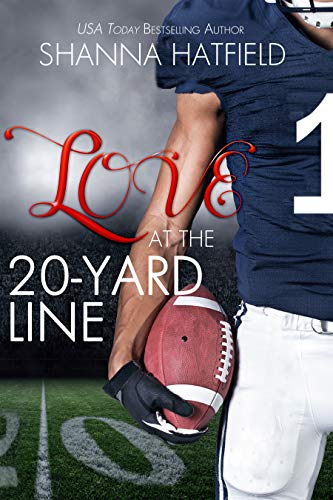 Love at the 20-Yard Line: (A Wholesome Football Romance)