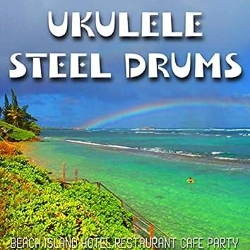 Ukulele Steel Drum (Beach Island Hotel Restaurant Cafe Party)