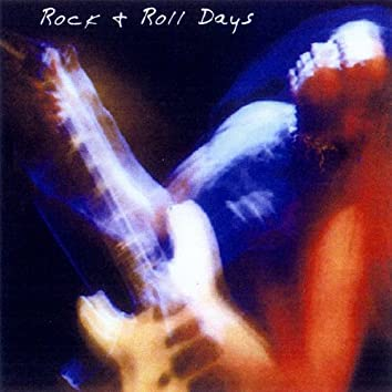 Rock N' Roll Days (V 2)