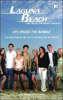 Laguna Beach: Life Inside the Bubble by [Kathy Passero, Beth Efran]