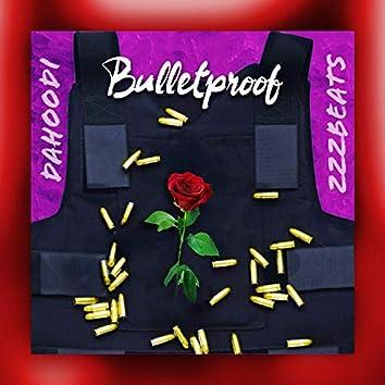 Bulletproof (feat. Zzz Beats)