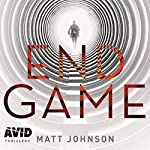 End Game     Robert Finlay, Book 3              By:                                                                                                                                 Matt Johnson                               Narrated by:                                                                                                                                 Leighton Pugh                      Length: 10 hrs and 40 mins     22 ratings     Overall 4.9