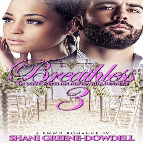 Breathless 3: In Love With an Alpha Billionaire audiobook cover art