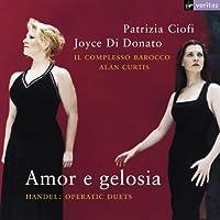 Amor e gelosia - Handel: Opera Duets