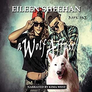 A Wolf Affair Trilogy: A Wolf Affair, Book One                   Written by:                                                                                                                                 Eileen Sheehan                               Narrated by:                                                                                                                                 Kay Webster                      Length: 6 hrs and 15 mins     Not rated yet     Overall 0.0