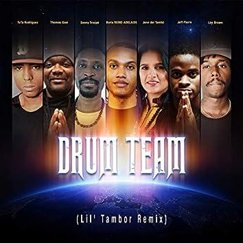Drum Team (Lil' Tambor Remix)