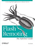 Tom Muck: Flash Remoting