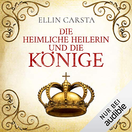 Die heimliche Heilerin und die Könige cover art