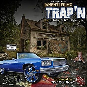 Trap'n (feat. Ski da Lo, Edi & Qk OfTha MgBoyz)