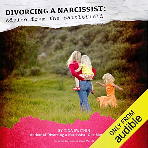 Divorcing a Narcissist: Advice from the Battlefield audiobook cover art