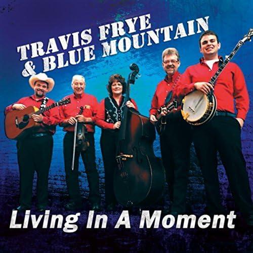 Travis Frye & Blue Mountain