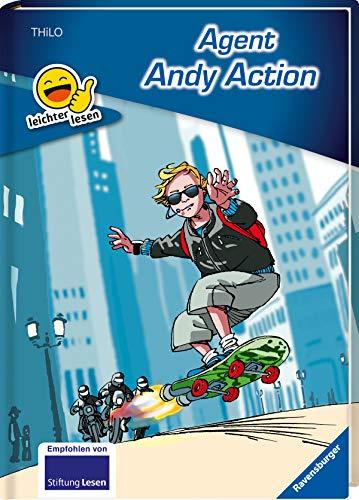 Agent Andy Action (Erstleser- leichter Lesen)