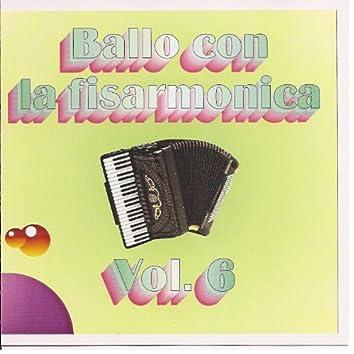 Ballo Con La Fisarmonica Vol. 6