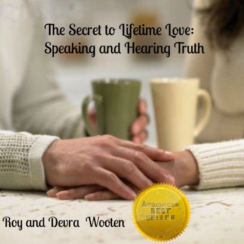 The Secret to Lifetime Love Audiobook By Devra Wooten, Roy Wooten cover art