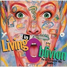 Living In Oblivion : The 80's Greatest Hits, Vol. 3 by Various Artists (1994) Audio CD