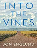 Into the Vines (English Edition)
