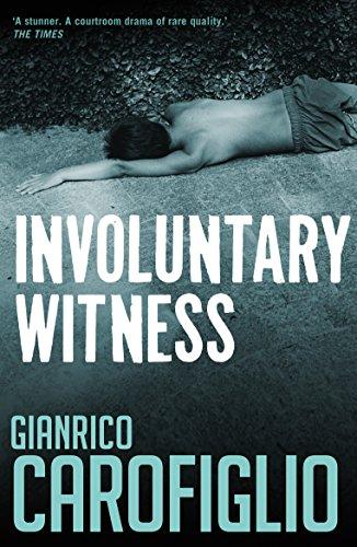 Involuntary Witness (Gianrico Carofiglio) (English Edition)