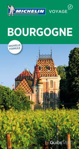 Michelin Le Guide Vert Bourgogne [Lingua francese]