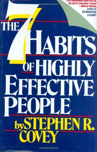 Seven Habits of Highly Effective People:...