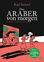 Der Araber von morgen, Band 1: Eine Kindheit im Nahen Osten (1978-1984), Graphic Novel