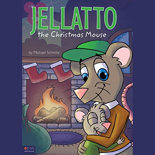 Jellatto the Christmas Mouse cover art