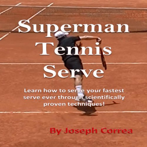 Superman Tennis Serve audiobook cover art