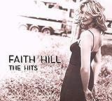 Songtexte von Faith Hill - The Hits