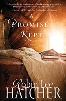 A Promise Kept (A King's Meadow Romance) by [Robin Lee Hatcher]