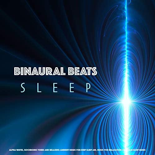 Binaural Beats Sleep, Deep Sleep Music Experience & Sleeping Music