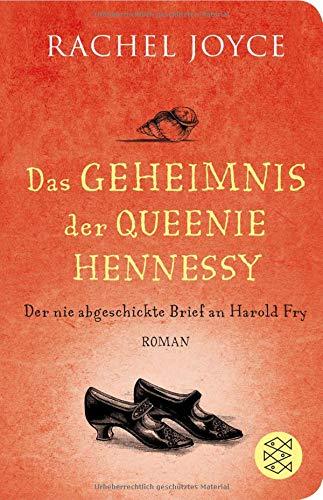 Das Geheimnis der Queenie Hennessy: Der nie abgeschickte Brief an Harold Fry (Fischer Taschenbibliothek)