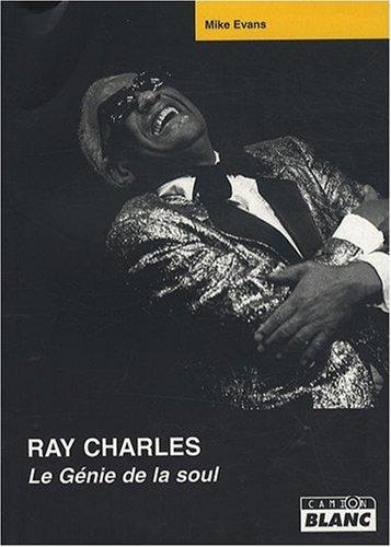 RAY CHARLES Le génie de la soul