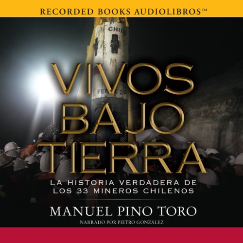 Vivos Bajo Tierra [Buried Alive] audiobook cover art