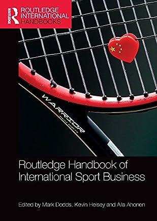 Routledge Handbook of International Sport Business (Routledge International Handbooks) (English Edition)